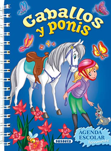 9788467707533: Agenda escolar permanente caballos y ponis (Agendas De Caballos Y Ponis)