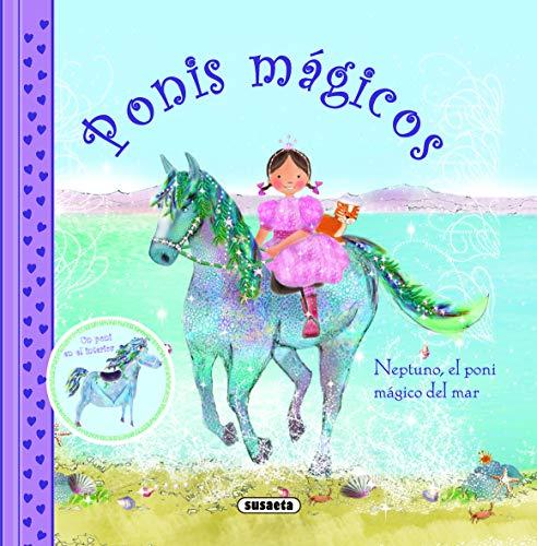 9788467707595: Neptuno, El Poni Mágico Del Mar (Ponis mágicos)
