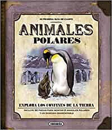 9788467707618: Animales polares (Mi Primera Guía De Campo)