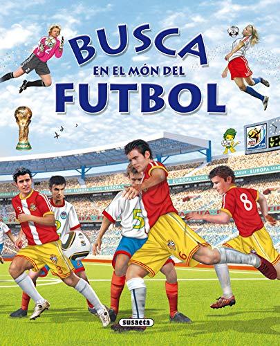 9788467708691: Busca en el fútbol