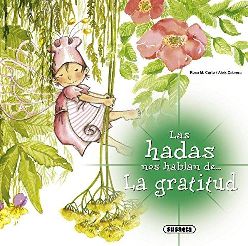 9788467709001: La gratitud (Las Hadas Nos Hablan)