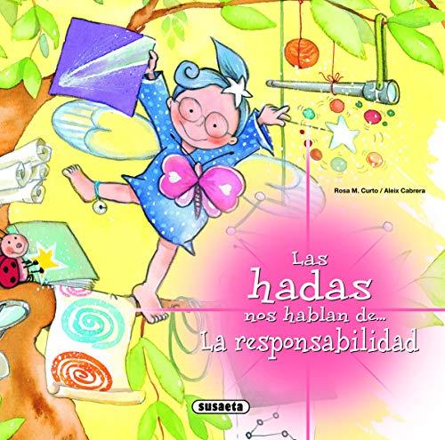 9788467709063: La responsabilidad (Las Hadas Nos Hablan)