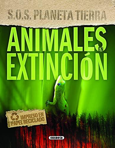 9788467709155: Animales en extinción (S.O.S. Planeta tierra)