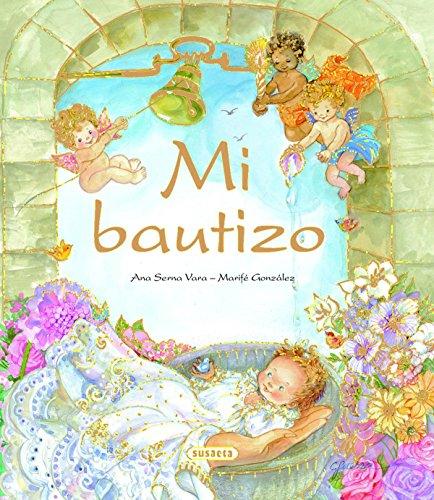 Mi bautizo: Susaeta Ediciones