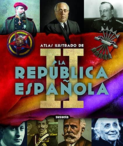9788467710540: Ii Republica Española (Atlas Ilustrado)