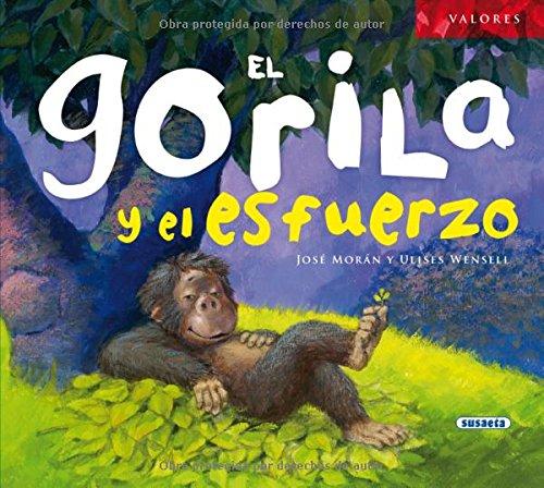 9788467710618: El gorila y el esfuerzo (Valores)