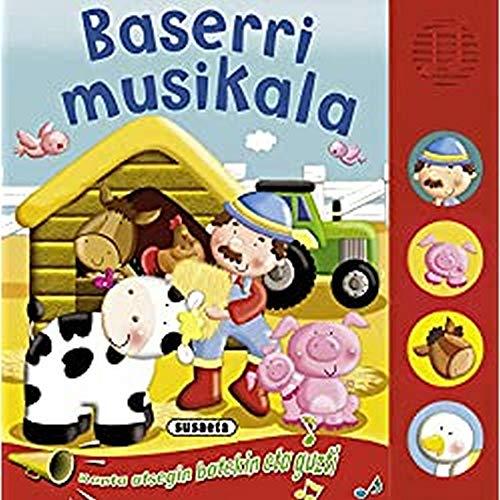 9788467710991: Baserri musikala (Botoi zaratatsuak)