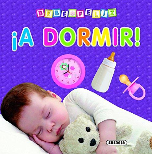 Beb? feliz a dormir: Susaeta Ediciones, S.A.