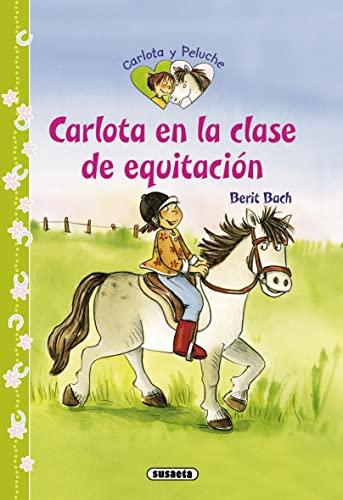 Carlota En La Clase De Equitacion (Carlota: Susaeta Ediciones S