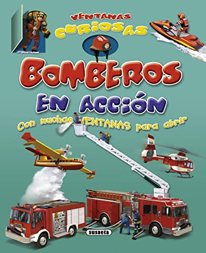 Bomberos en acción / Firefighter in action: SUSAETA
