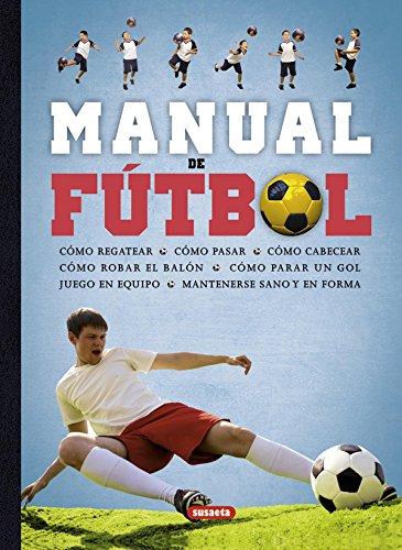 Manual de f�tbol (Spanish Edition): Susaeta Publishing, Inc.