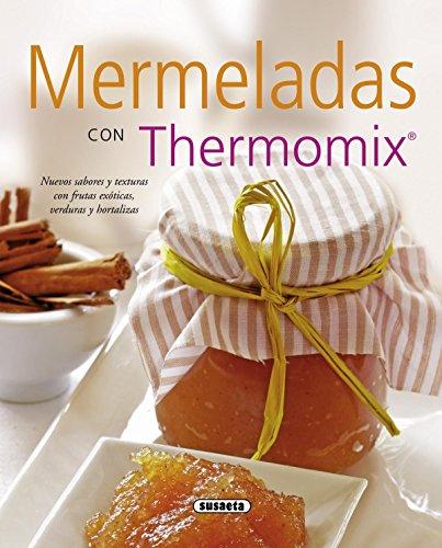 9788467714142: Mermeladas con thermomix / Jams with thermomix (Spanish Edition)