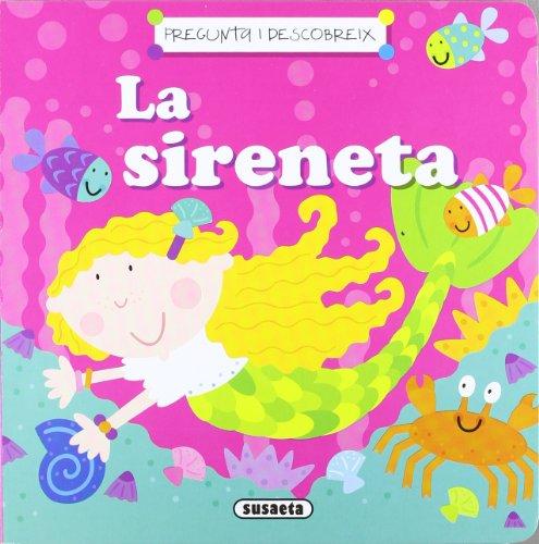 9788467714784: La Sireneta (Catalan Edition)