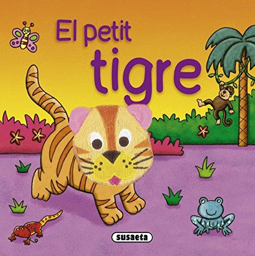 9788467715576: El petit tigre (Petits putxinel·lis)