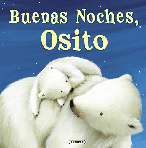 9788467715620: Buenas noches, osito / Good night, Teddy (Spanish Edition)