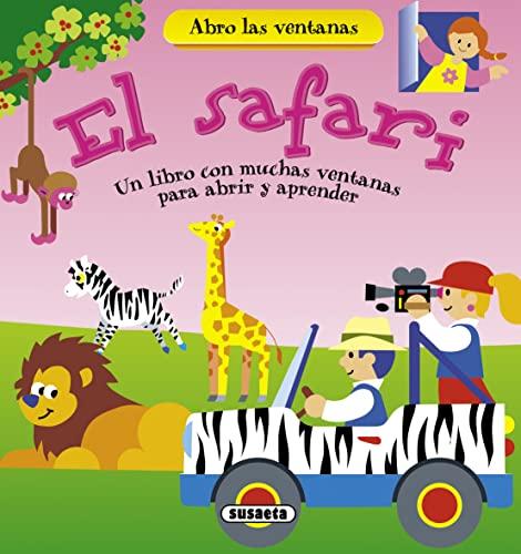 9788467716368: El safari (Abro las ventanas)