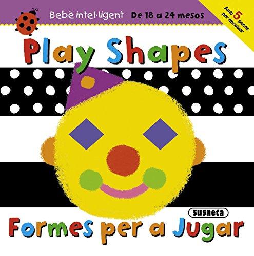 9788467716719: Formes per a jugar (Bebè intel·ligent 18-24 mesos)