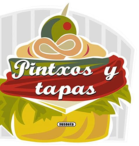Pintxos y Tapas (Recetas Para Cocinar): Susaeta Publishing Inc