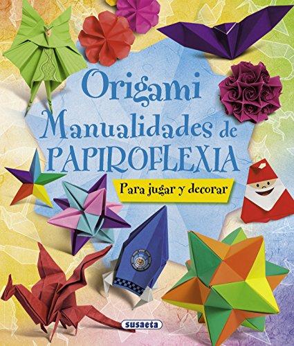 9788467716887: Origami: Manualidades de papiroflexia (100 Manualidades) (Spanish Edition)