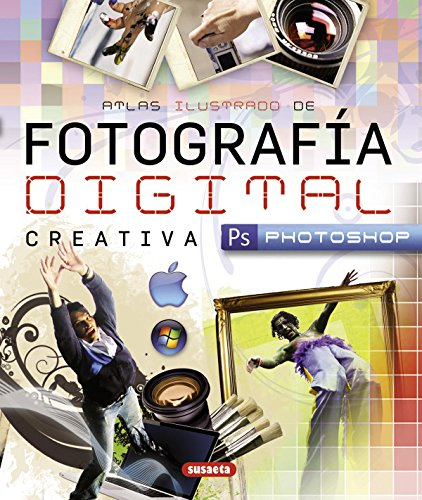 9788467717068: Fotografía digital creativa / Creative digital photography (Spanish Edition)