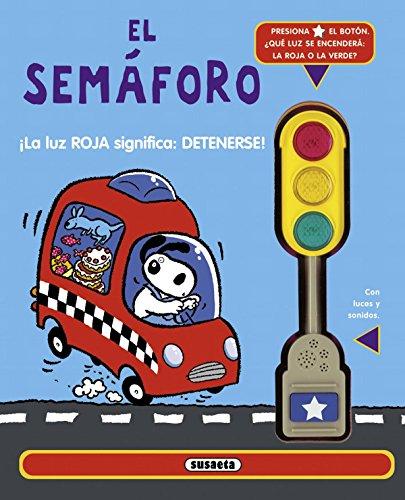 9788467718096: El semáforo / The traffic light (Spanish Edition)