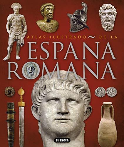 9788467718942: Atlas ilustrado de la España romana