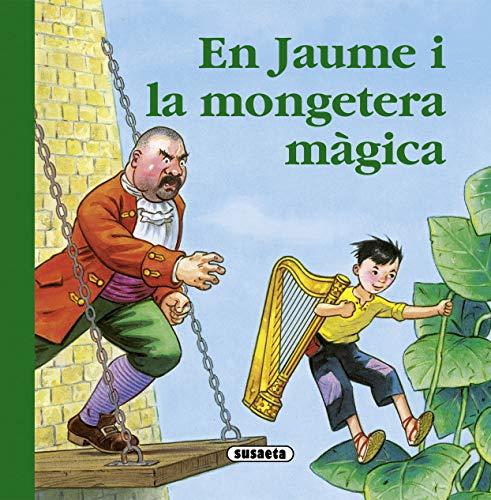 9788467718980: En Jaume i la mongetera màgica (Rondallari)