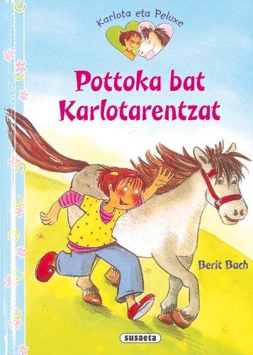 9788467719079: Pottoka bat Karlotarentzat