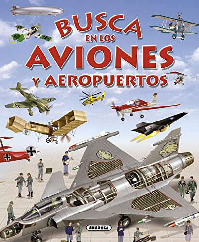 Busca en los aviones y aeropuertos (Spanish: Susaeta Ediciones, S.