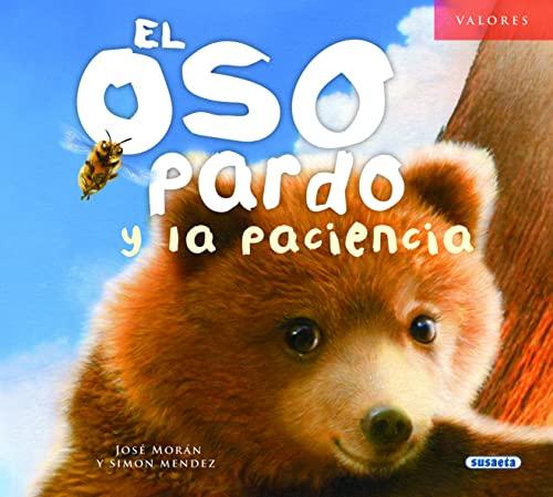 9788467719789: El oso pardo y la paciencia (Valores)
