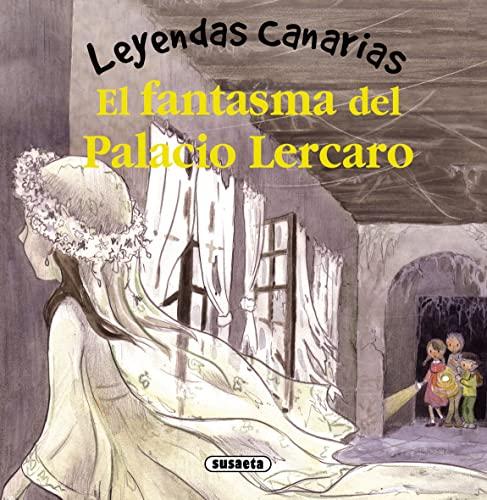 9788467720129: El fantasma del Palacio Lercaro (Leyendas canarias)
