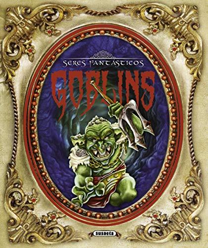 9788467720303: Goblins: Seres fantasticos / Fantastic Beings (Spanish Edition)