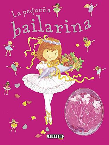 9788467720747: La Pequeña Bailarina. Mi Gran Sueño