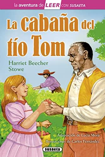 La cabaña del tà o Tom: Harriet Beecher Stowe
