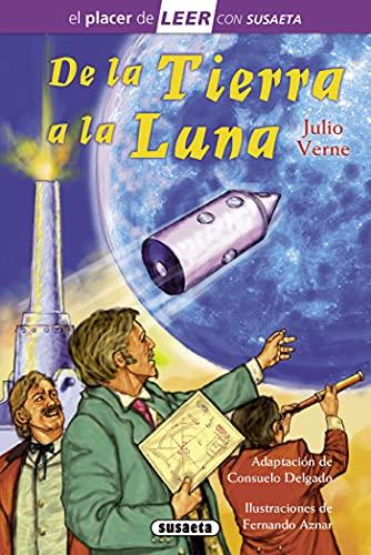 9788467722147: De la tierra a la luna (El placer de LEER con Susaeta - nivel 4)