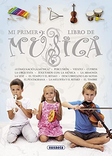 Mi primer libro de m?sica (Spanish Edition): Susaeta Publishing, Inc.