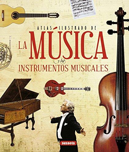 9788467722895: Atlas ilustrado de la música y los instrumentos musicales