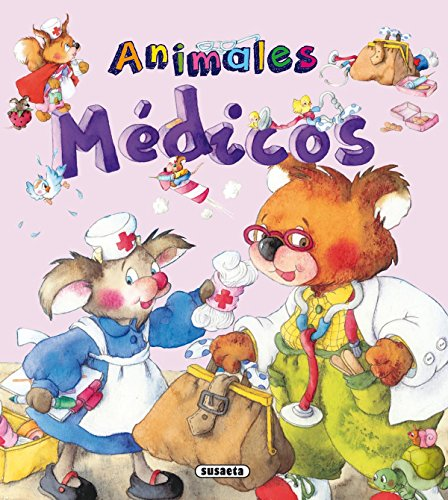 Animales médicos (Yo quiero ser) (Spanish Edition): Inc. Susaeta Publishing