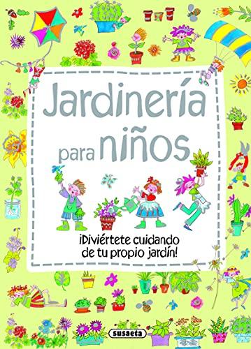 JardinerÃa para niños (Mi primer libro de.): Inc. Susaeta Publishing
