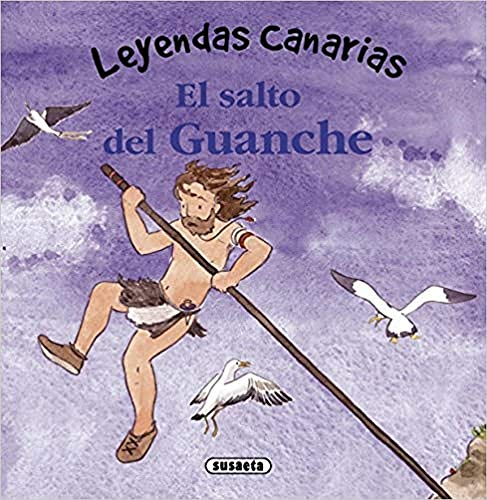 9788467727616: El salto del Guanche (Leyendas canarias)
