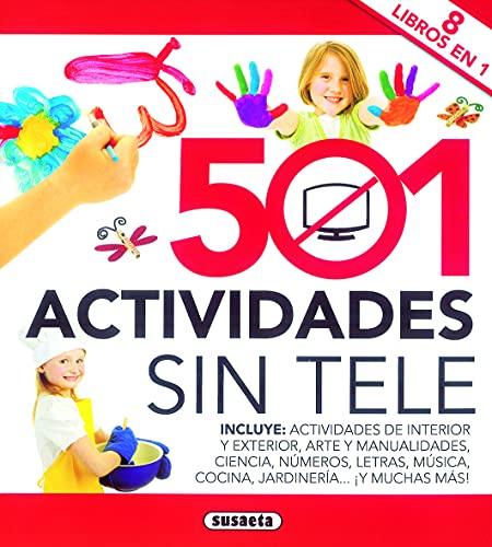 9788467728491: 501 actividades sin tele (Un mundo para descubrir)