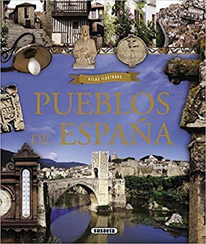 9788467729801: Atlas ilustrado pueblos de España