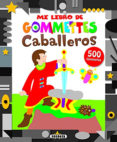 9788467729948: Caballeros (Mi libro de gommettes)