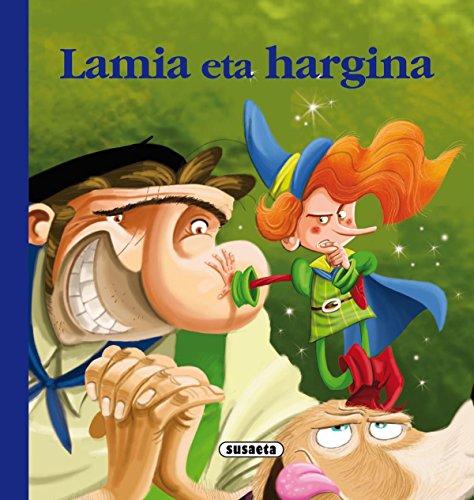 9788467731224: Lamia eta hargina (Euskal ipuinak)