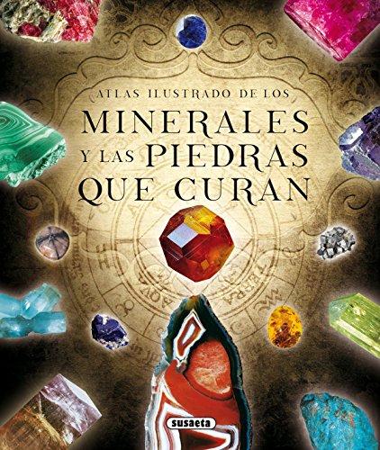 9788467731644: Book Los Minerales Y Las Piedras Que Curan
