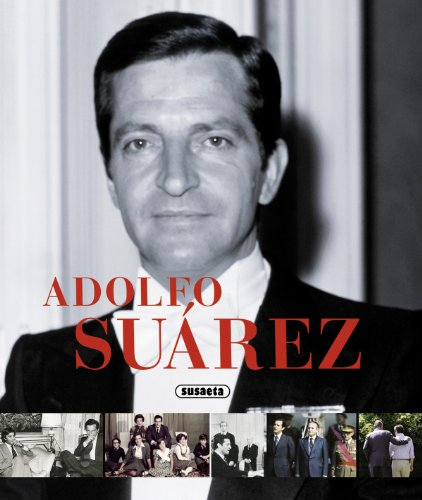 9788467731880: Adolfo Su�rez