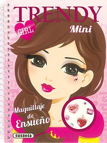 9788467733044: Maquillaje de ensueño (Mini Trendy Girl)