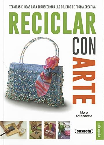 RECICLAR CON ARTE: VV.AA.
