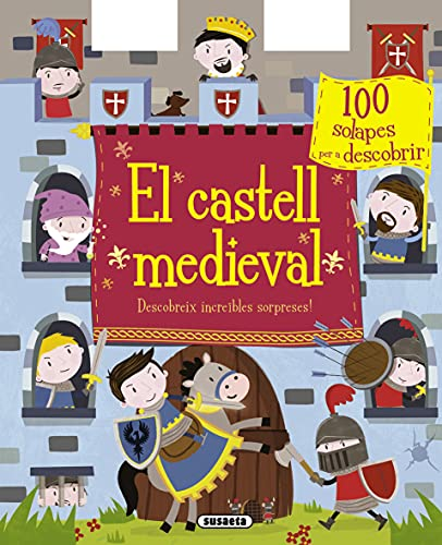 9788467739817: El castell medieval. Descobreix incre�bles sorpreses!