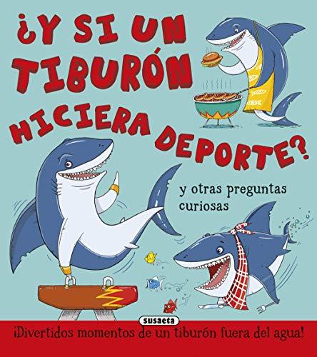 9788467746280: ¿y Si Un Tiburón Hiciera Deporte